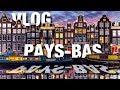 ROAD TRIPE EN HOLLANDE 🇳🇱 | VLOG #4
