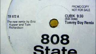 808 STATE - Cubik (tommy boy remix) (WHITE LABEL)
