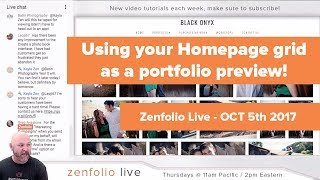 Zenfolio Live October 5th  2017 - How to use your homepage grid as a portfolio preview! thumbnail