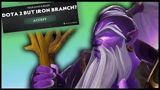 Dota 2 But Iron Branch?