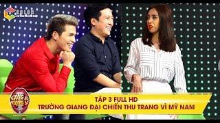 Giọng ải giọng ai | tập 3 full hd: mỹ nam Hàn Quốc khiến Trấn Thành và Thu Trang lục đục