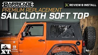 Jeep Wrangler Barricade Premium Replacement Sailcloth Soft Top (2007-2017 JK) Review & Install
