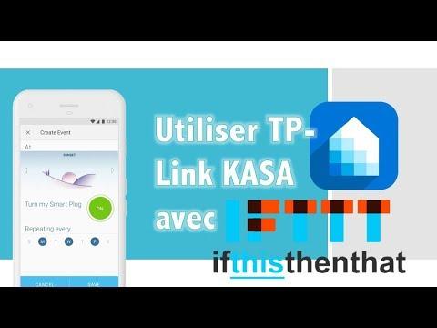 Tuto Tp-Link Kasa IFTTT