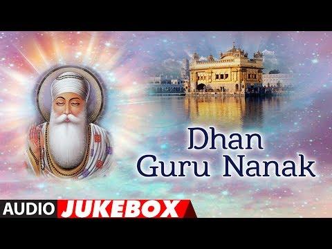 Guru Nanak Jayanti Special | Dhan Guru Nanak | Shabad Gurbani | Jukebox | T-Series