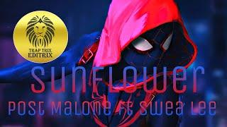 Sunflower - Post Malone Spiderman Into The Spider Verse    Dusty Remix    EDITRIX    Ft Swea Lee