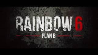 Rainbow 6: Plan B FAN FILM TRAILER