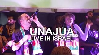 Unajua - Live in Israel (Gilad & Wendy Kimani)