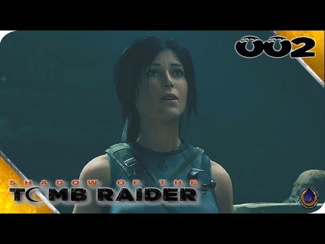 SHADOW OF THE TOMB RAIDER 🐆 [002] Die Geister, die ich rief