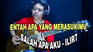 Download lagu ENTAH APA YANG MERASUKIMU - COVER AKUSTIK (SALAH APA AKU ILIR7) Fingerstyle