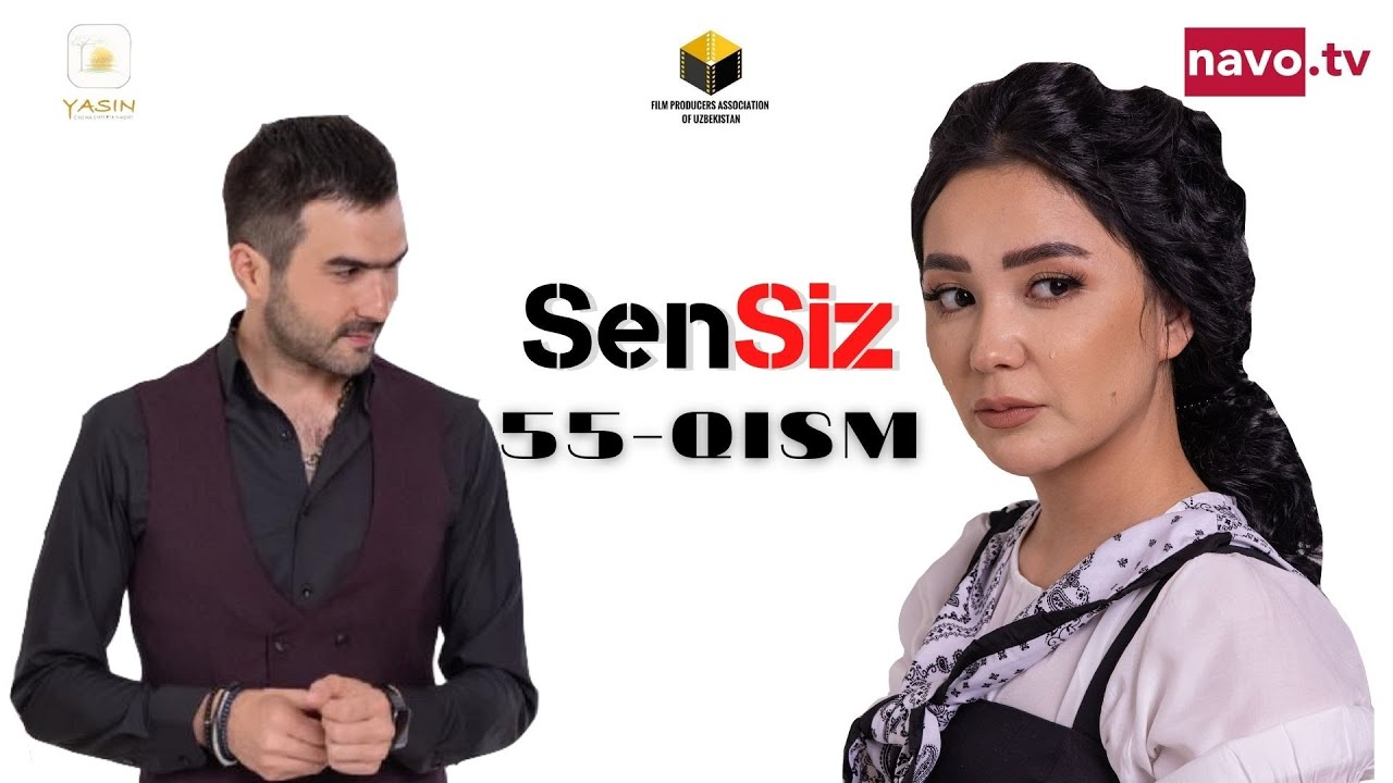 Download Sensiz (o'zbek serial) 55-qism | Сенсиз (ўзбек сериал) 55-қисм