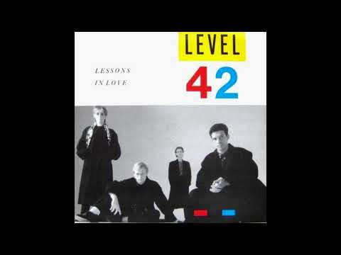 Level 42 Lessons In Love Audio HQ