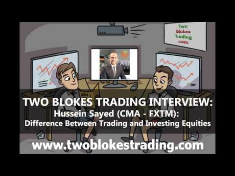 022 - The Difference Between Trading and Investing in Equities