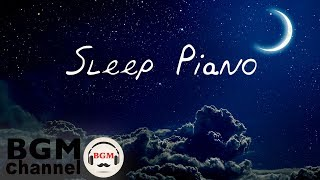 Deep Sleep Music - Fall Asleep with Ambient Easy Listening Piano