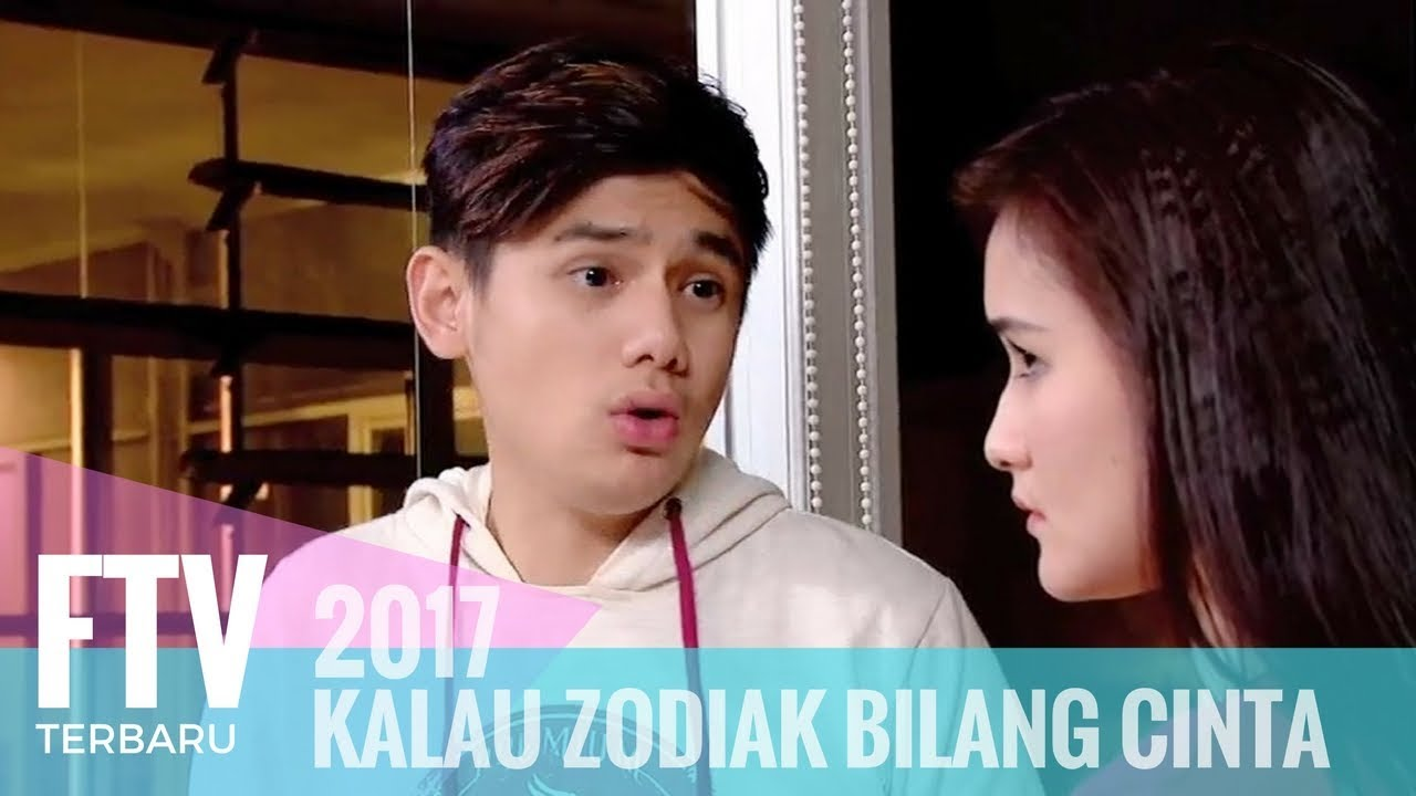 Download FTV Rayn Wijaya & Isel Fricella - Kalau Zodiak Bilang Cinta