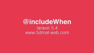 Laravel 5.4 includeWhen vs include