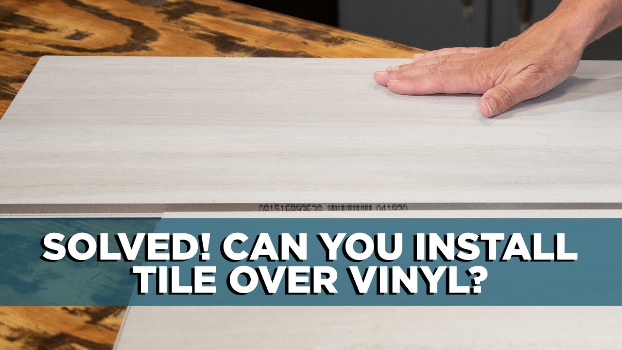 You can install tile over vinyl flooring youtube you can install tile over vinyl flooring dailygadgetfo Choice Image