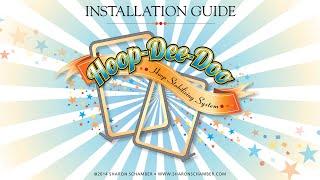 Sharon Schamber: Hoop-Dee-Doo Installation Guide