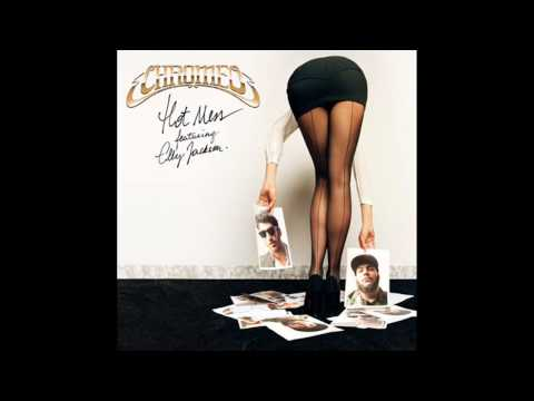 Chromeo  Hot Mess feat Elly Jackson Duck Sauce Remix Full HQ Track