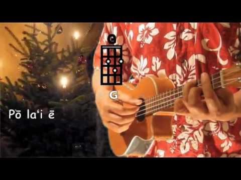 Ukulelevis:  Pō Laʻi ē, ukulele chords, lyrics, (Silent Night, key of G, song in Hawaiian)