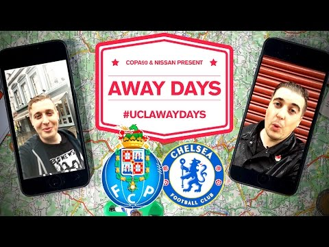 Porto v Chelsea - Casillas' Revenge | UCL Away Days | Nissan & Copa90