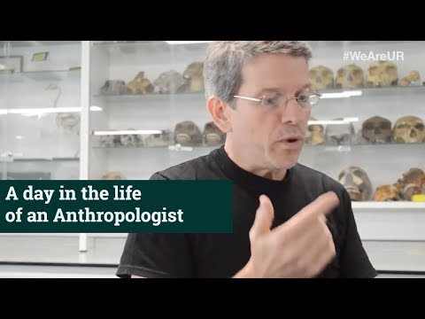 A Day in the Life of an Anthropologist | Todd C. Rae | University of Roehampton