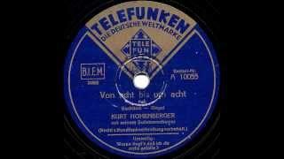 Kurt Hohenberger - Von Acht Bis Um Acht - Berlin, November 8, 1939