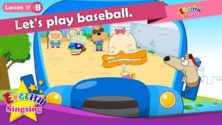 Lektion 17_(B)Lasst uns baseball spielen. - Comic-Story - englische Erziehung - Leichte Konversation für Kinder
