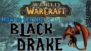 Wow - How to get the Black Drake - Solo Guide!