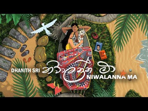 DHANITH SRI - NIWALANNA MA ( නිවාලන්න මා ) Official Lyric Video | Album ALOKAWARSHA