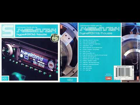DJ Sterbinszky - HypeROXYd/House (CD, Mixed) 2001 Mp3