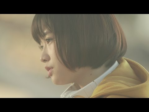 大原櫻子 - 瞳(Music Video Short ver.)