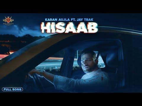 New Kid On The Block : HISAAB - KARAN AUJLA (Official Song) JAY TRAK | RMG