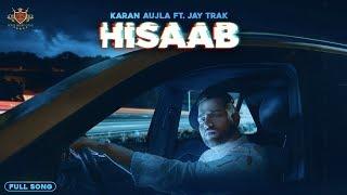 New Kid On The Block : HISAAB KARAN AUJLA (Official Song) JAY TRAK | RMG