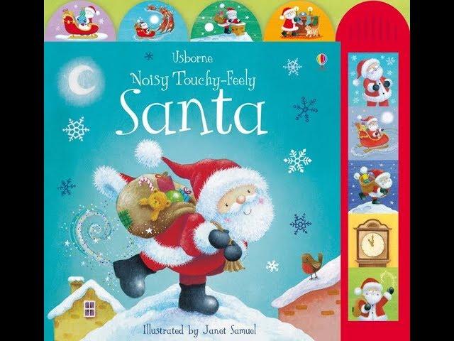 Usbornes Noisy Touchy-Feely Santa