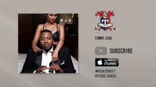 Stogie T - Funny Love (Official Audio)