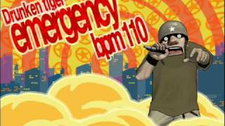 Drunken Tiger - Emergency - Full Version