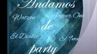 Gambar cover ANDAMOS DE PARTY-Watzon,El Diablo,9mm,Ft,SayperOne
