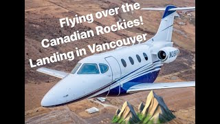 Flying my private jet to Canada-A beautiful view of the Canadian Rockies