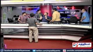 சத்தியம் தொலைக்காட்சி விவாதத்தில் மோதல் :- பரபரப்பு வீடியோ