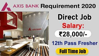 Axis Bank Recruitment 2021   10th 12th pass job   Any Graduate   Latest Jobs 2021