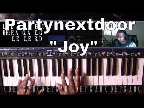 Piano Lesson | PartyNextDoor | Joy