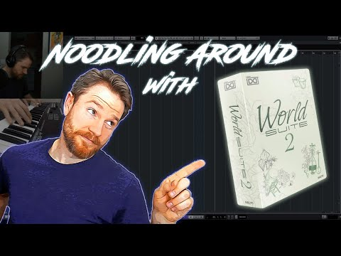 Noodling Around LIVE with UVI's World Suite 2