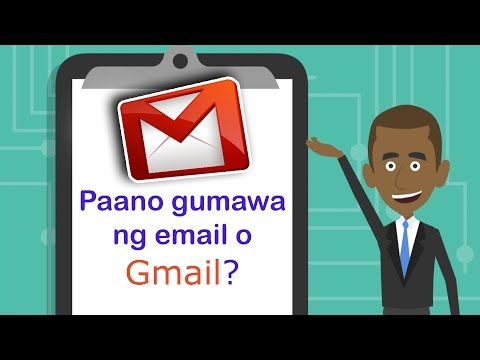 PAANO GUMAWA NG EMAIL ACCOUNT GAMIT ANG GMAIL / HOW TO MAKE AN EMAIL ACCOUNT