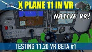 X Plane 11.20 VR Beta Testing #1 LIVE STREAM Oculus Rift