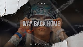 Shaun Way Back Home Frizzyboyz Hardstyle Remix clip HQ.mp3