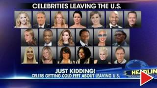 Hypocrite Celebrities Getting Cold Feet About Leaving USA