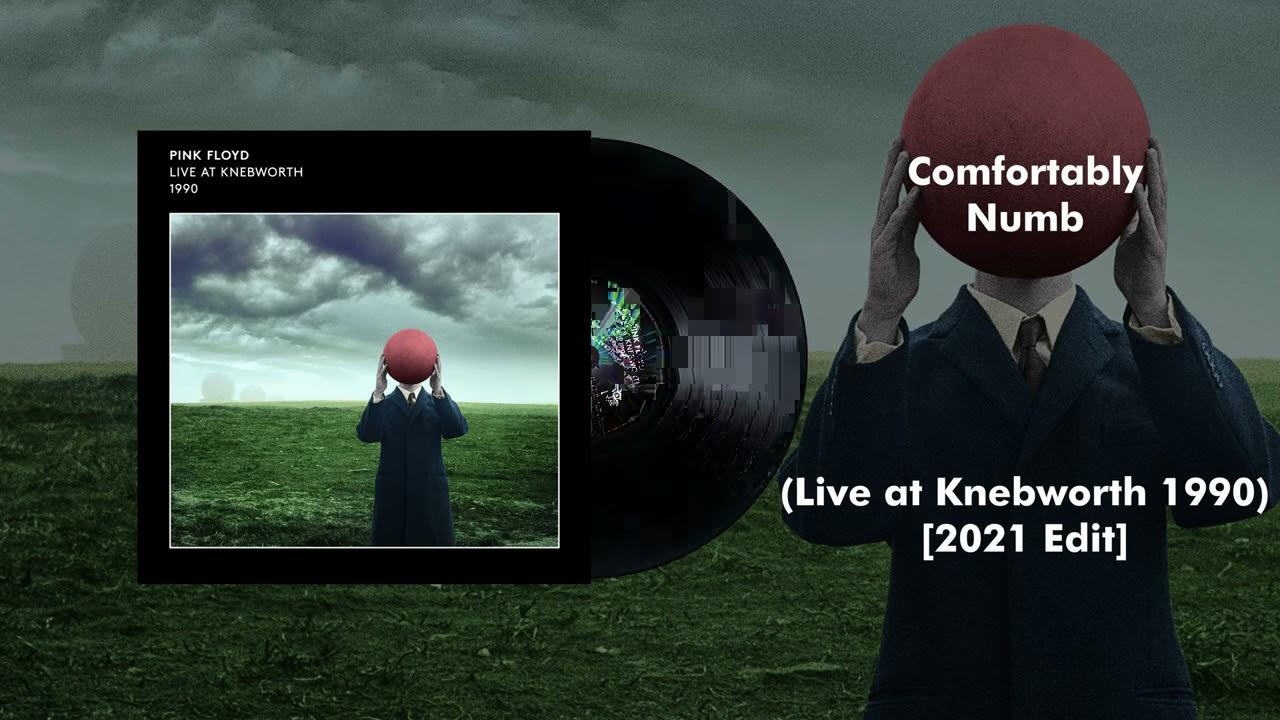 Pink Floyd - Comfortably Numb (Live at Knebworth 1990) [2021 Edit]