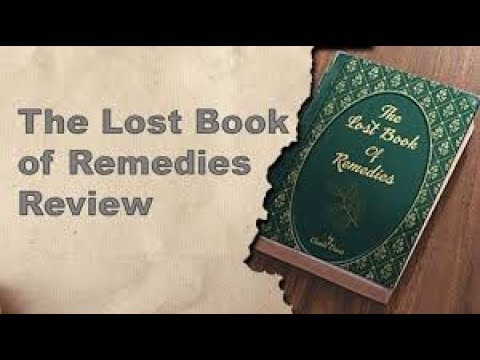 The Lost Book of Remedies -Best Herbal Medicine Guide and Recipe Book-Review