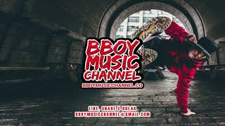 All The Way Up - ChrisTang (Bboy Remix) | Bboy Music Channel 2021