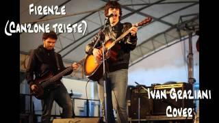 Ivan Graziani - Firenze (Canzone triste) - Cover Acustica